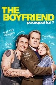 The Boyfriend - Pourquoi lui ? streaming vf