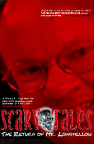 Scary Tales: The Return of Mr. Longfellow (2003)
