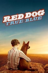 image for movie Red Dog: True Blue (2017)