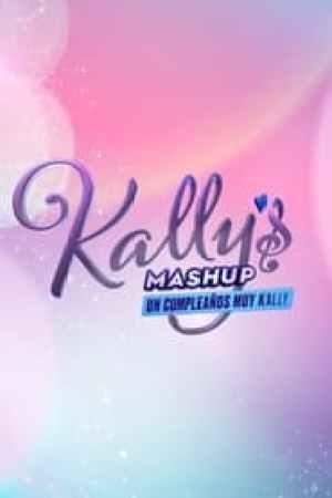 Un Cumpleaños Muy Kally streaming vf