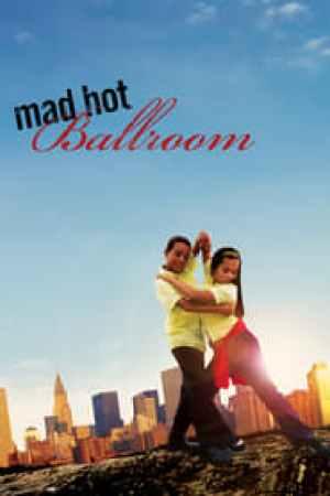 Mad Hot Ballroom streaming vf