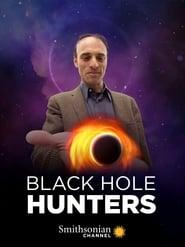 Black Hole Hunters streaming vf
