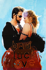 Bad Luck Love Poster
