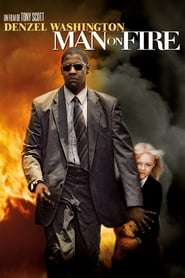 Man on Fire streaming vf