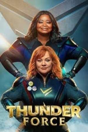 Thunder Force streaming vf