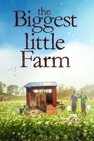 The Biggest Little Farm streaming vf
