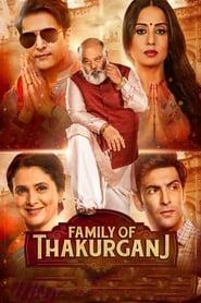 Family of Thakurganj 2019 Hindi Movie PreDvd 300mb 480p 1.2GB 720p