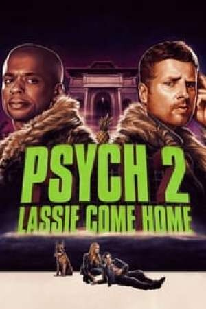 Psych 2: Lassie Come Home streaming vf