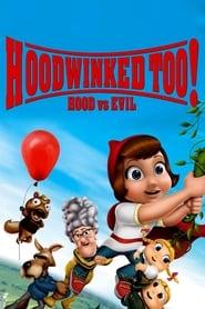 Hoodwinked Too! Hood VS. Evil (2011)