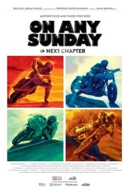 On Any Sunday, The Next Chapter Full online