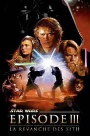 Star Wars, épisode III - La Revanche des Sith streaming vf