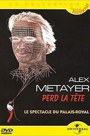 Alex Metayer perd la tête (2001)