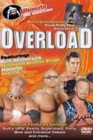 UPW: Overload (2004)