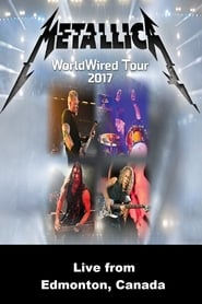 Metallica: WorldWired Tour - Live from Edmonton, Canada movie full
