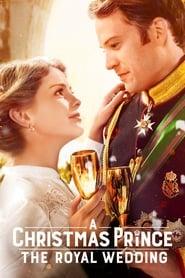 A Christmas Prince : The Royal Wedding streaming vf