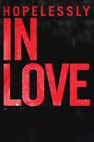 Hopelessly In Love (2020)