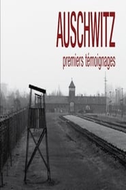Auschwitz, the First Testimonies movie full