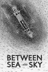 Between Sea and Sky (2020)