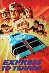 Express to Terror (1979)