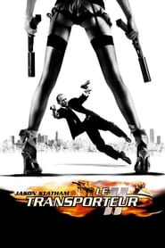Le Transporteur 2 streaming vf