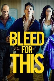 image for movie Bleed for This (2016)