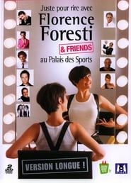 Florence Foresti - Florence Foresti & Friends Full online