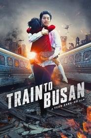 Train to Busan streaming vf