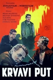 The Blood Road (1955)
