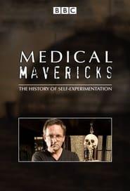 Medical Mavericks (2008)