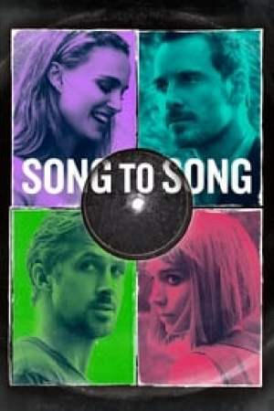 Song to Song Full online