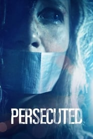 Persecuted (2020)