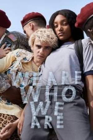 We Are Who We Are streaming vf
