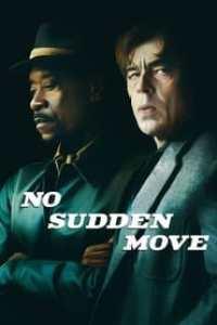 No Sudden Move streaming vf