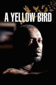 A Yellow Bird Poster