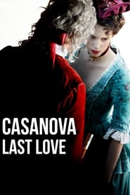 Casanova, Last Love streaming vf