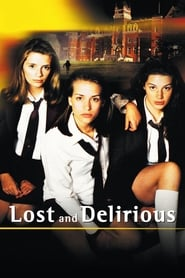 image for Lost and Delirious (2001)