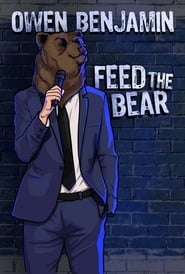 Owen Benjamin: Feed the Bear Poster