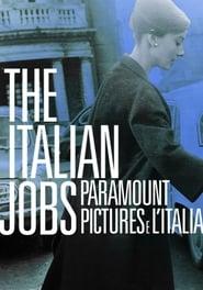 The Italian Jobs - Paramount Pictures e l'Italia (2017)