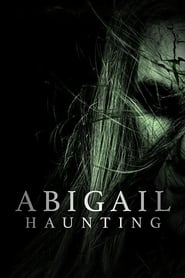 Abigail Haunting streaming vf