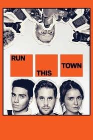 Run This Town streaming vf