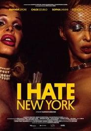 I Hate New York streaming vf