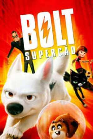 Bolt – Supercão Dublado Online