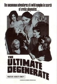 The Ultimate Degenerate (1969)