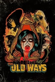 The Old Ways (2020)