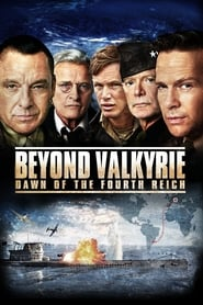 Beyond Valkyrie: Dawn of the Fourth Reich (2016)