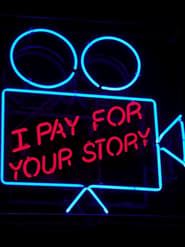 I Pay for Your Story Poster