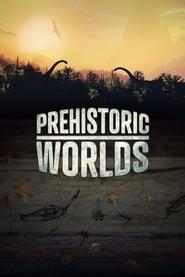 Prehistoric Worlds streaming vf