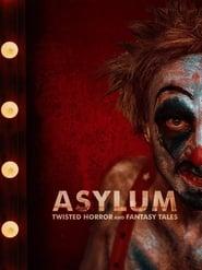 Asylum: Twisted Horror & Fantasy Tales (2020)