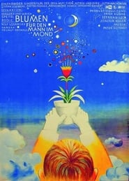 Flowers for the Man in the Moon (1975)