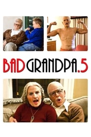 Jackass Presents: Bad Grandpa .5 streaming vf